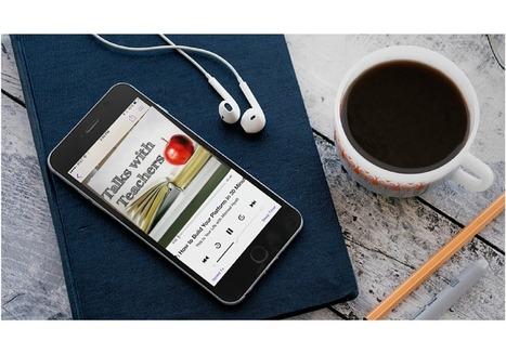 Podcasts for teachers | Tech Cadre Corner | Scoop.it