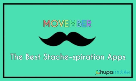 Movember: The Best Stache-spiration Apps Of The Month | Mobile App Development | Scoop.it