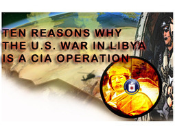 Ten reasons why the U.S. war in Libya is a CIA operation | Saif al Islam | Scoop.it