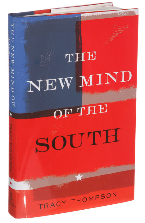 'The New Mind of the South,' by Tracy Thompson | Southern Geographies | Scoop.it