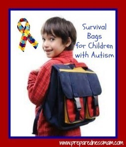 Survival Bags for Children with Autism - PreparednessMama | Communication and Autism | Scoop.it