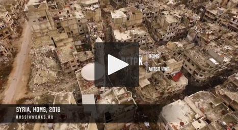 Syrie : un drone filme la ville de Homs dévastée | Géopoli | Scoop.it