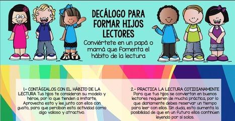 cartel para clase DECÁLOGO PARA FORMAR HIJOS LECTORES -Orientacion Andujar | Formar lectores en un mundo visual | Scoop.it