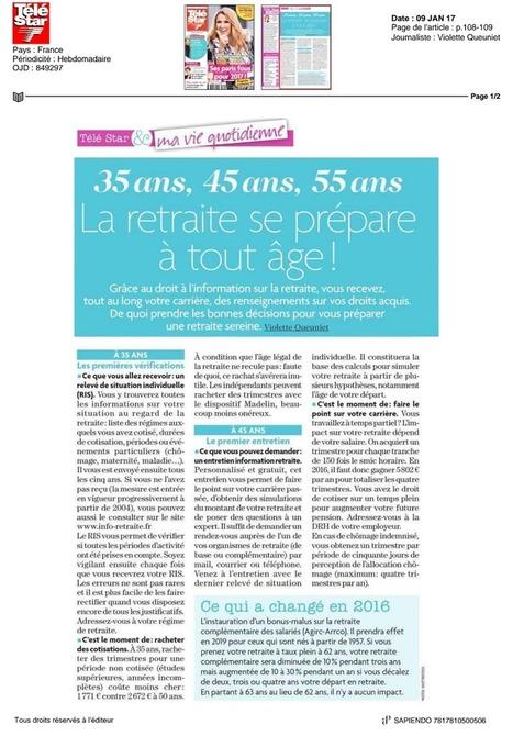 TELESTAR 09/01/2017 : 35 ans, 45 ans, 55 ans, la retraite se prépare à tout âge ! | Sapiendo Retraite : Actualités | Scoop.it