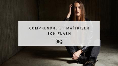 Formation : Comprendre et Maîtriser son Flash - Objectif Photographe | Photography Stuff For You | Scoop.it