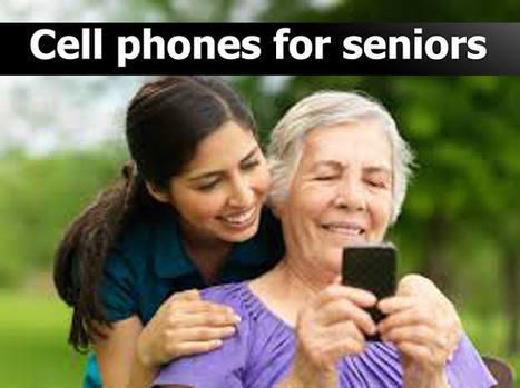 Cell Phones For Seniors Cell Phones For Senio