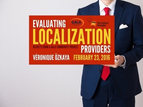 Evaluating Localization Providers: Results from a GALA Community Project | Translation and Localization | Scoop.it