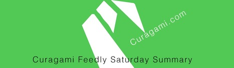 Saturday Feedly + Curagami Content Sanctuary - Get Some, Give Some | Collaborative Revolution | Scoop.it