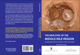 The Neolithic of the Middle Nile Region An Archaeology of Central Sudan and Nubia | Nubia | Scoop.it