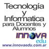 Tecnología y Informática para Docentes y Alumnos! - innovaEDU