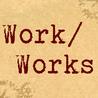 Work-Works