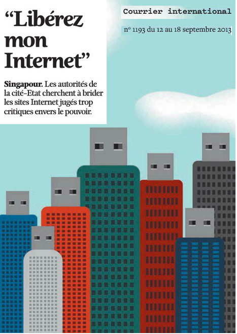 """Singapour • """"Libérez mon Internet""""   DocPresseESJ   Scoop.it"""