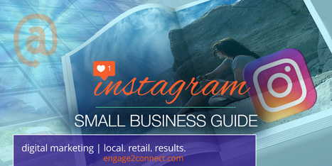 A Small Business Guide To Instagram | Transmedia Storytelling for Business | Scoop.it