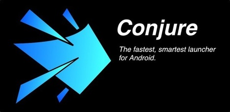 Conjure - Applications Android sur GooglePlay | Android Apps | Scoop.it