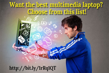 Want the best multimedia laptop? Choose from this list! | Tech Buzz | Scoop.it