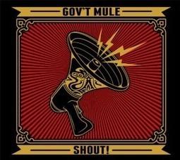 "Gov't Mule ""Shout!"", nuevo disco con invitados de lujo como Toots Hibbert, Dr. John, Jim James, Steve Winwood, Elvis Costello o Glen Hughes entre otros   Novetats discogràfiques   Scoop.it"
