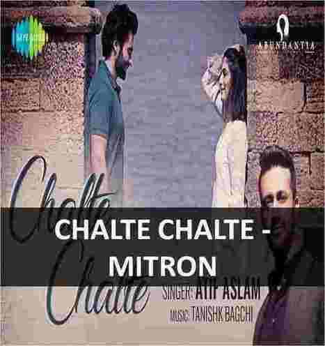 CHALTE CHALTE | MITRON | ATIF ASLAM | GUITAR CH...