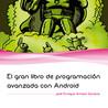 El gran libro de programacion avanzada con android