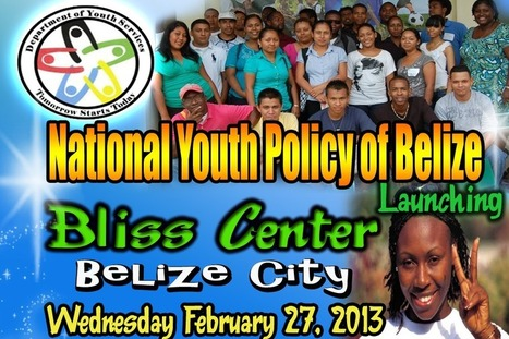 National Youth Policy of Belize Launch | Studio Acord Opinie | Scoop.it