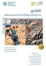 Libro gvSIG: guía para el aprendizaje autónomo | MappingGIS | IdeasInnovadoras | Scoop.it