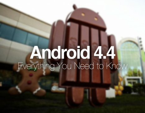 Android 4.4 KitKat: 10 New Features You Should Know | VI Tech Review (VITR) | Scoop.it