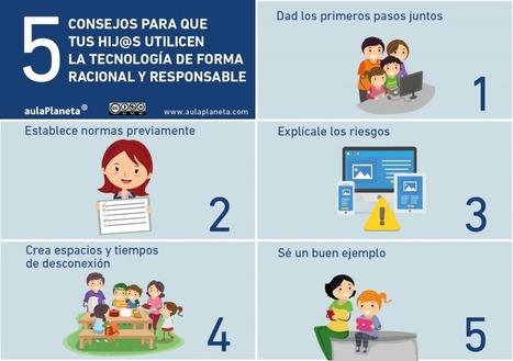 Cinco consejos para que tus hij@s utilicen la tecnología de forma racional y responsable | Madres de Día Pamplona | Scoop.it