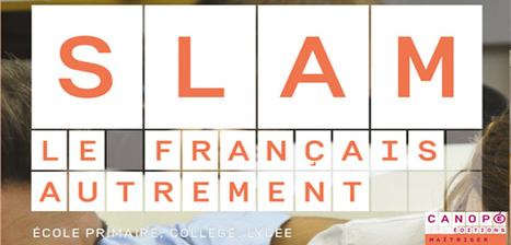 Slam, le français autrement   TICE et Web 2.0   Scoop.it