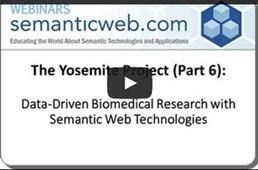WEBINAR: Yosemite Project – Part 6 (VIDEO) - Semanticweb.com | Linked Data and Semantic Web | Scoop.it