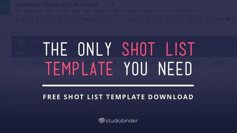 The Only Shot List Template You Need — with Free Download | Backpack Filmmaker | Scoop.it
