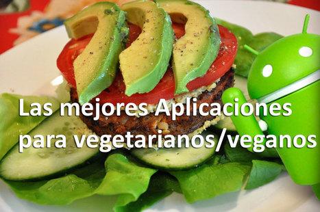 Las mejores aplicaciones para vegetarianos y veganos [Android] | MLKtoSCL | Scoop.it