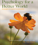 Psychology for a Better World: Strategies to Inspire Sustainability | Transition Culture | Scoop.it