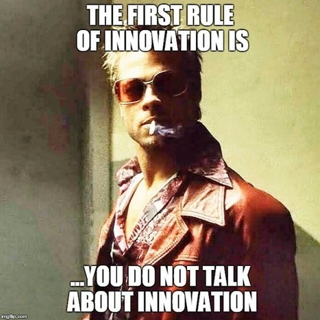 Why You Shouldn't Call It Innovation | CASR3PM | Scoop.it