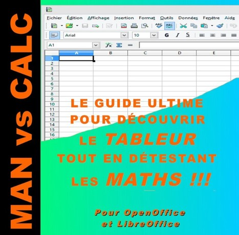 Guide complet du tableur OpenOffice ou LibreOffice Calc. | Le Top des Applications Web et Logiciels Gratuits | Scoop.it