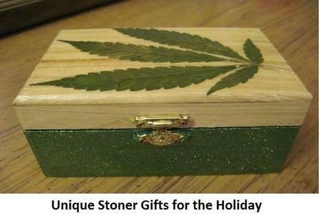 Unique Stoner Gifts For The Holiday | Marijuana | Scoop.it