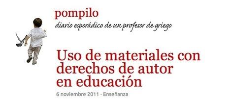 Uso de materiales con derechos de autor en la enseñanza by Pompilo : Aulablog21 | Conocimiento libre y abierto- Humano Digital | Scoop.it