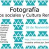 Fotografías, Usos Sociales y Cultura remix