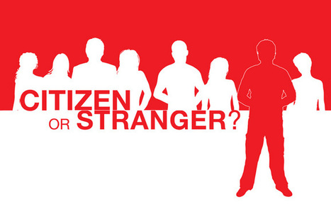 Citizen or Stranger? | Mindful Leadership & Intercultural Communication | Scoop.it