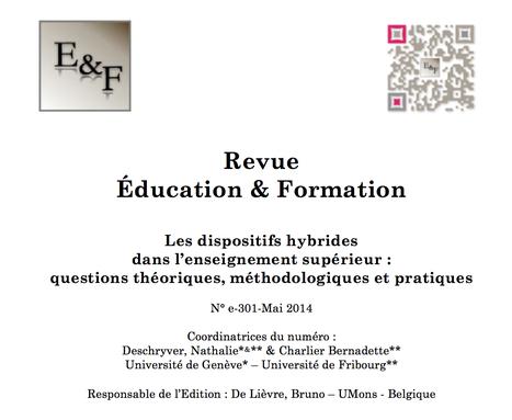 Education & Formation : Parution du n°e-301 - Les dispositifs hybrides dans l'enseignement supérieur | eLearning - entre pedagogies et technologies - between pedagogy et technology | Scoop.it