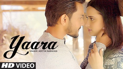 YAARA LYRICS – Aditya Narayan - Latest Hindi Lyrics | Lyrics | Scoop.it