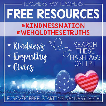 Spread Kindness Free Teaching Resources #kindnessnation #weholdthesetruths   Resources for Teachers   Scoop.it