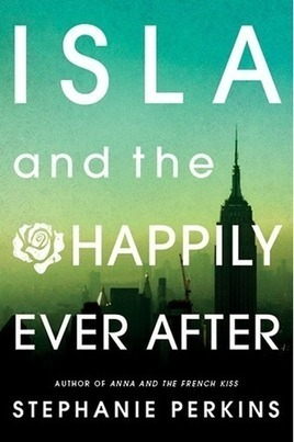 bjneary (Oreland, PA)'s review of Isla and the Happily Ever After | Young Adult Novels | Scoop.it