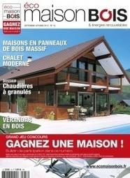 Maison Bois : découvrez le nouveau site internet du magazine Eco maison bois   Ageka les matériaux pour la construction bois.   Scoop.it