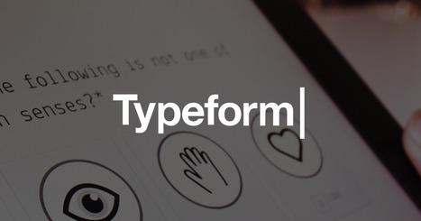 Typeform: - Free Online Survey & Form Builder   technologies   Scoop.it
