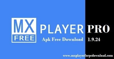 mx player pro latest version apk