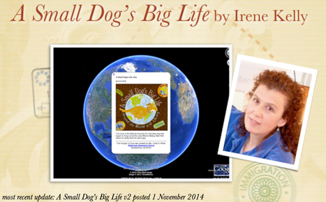 A Small Dog's Big Life by Irene Kelly UPDATED!   Google Lit Trips: Reading About Reading   Scoop.it