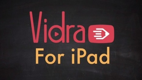 Vidra for iPad - free video creation tool | Digital Candies 21 Century Learning by @goodmananat | Scoop.it