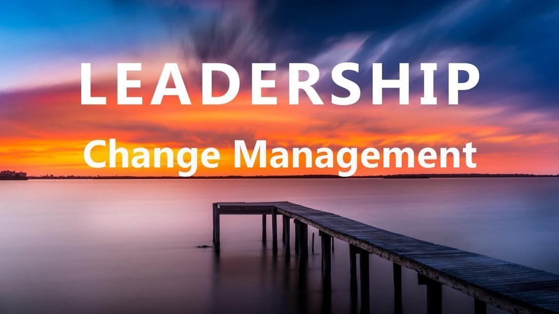 importance of leadership in managing change