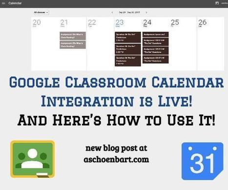 The Schoenblog: Google Classroom Calendar Integration is Live! And Here's How to Use It! | BHS - Articles of Interest | Scoop.it