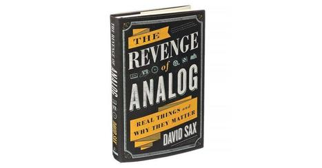 'The Revenge of Analog': See It. Feel It. Touch It. (Don't Click) | Review - N Y Times | Michiko Kakutani | Hauntology | Scoop.it