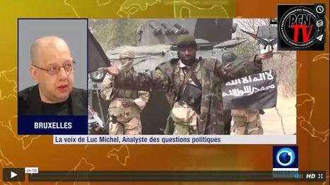 # PCN-TV/ PRESS TV (IRAN) DEBAT AVEC LUC MICHEL: 'FIN DU GROUPE TERRORISTE BOKO HARAM AU NIGERIA ?' | AFRIQUE MEDIA TV | Scoop.it